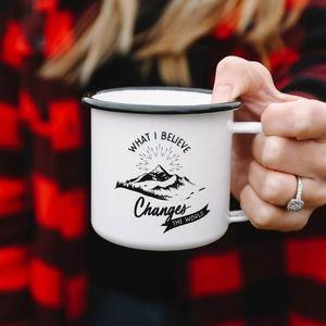'What I believe changes the world' Mug